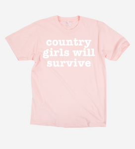 Country Girls Will Survive