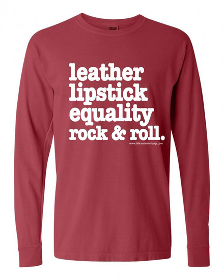 Leather Lipstick Equality Long Sleeve T-Shirt