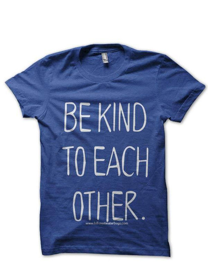 Be Kind to Each Other (2)
