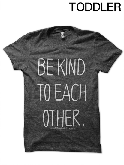 Toddler Be Kind to Each Other T-Shirt