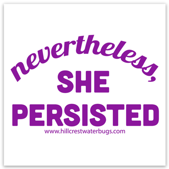 Never The Less She Persisted | Sticker