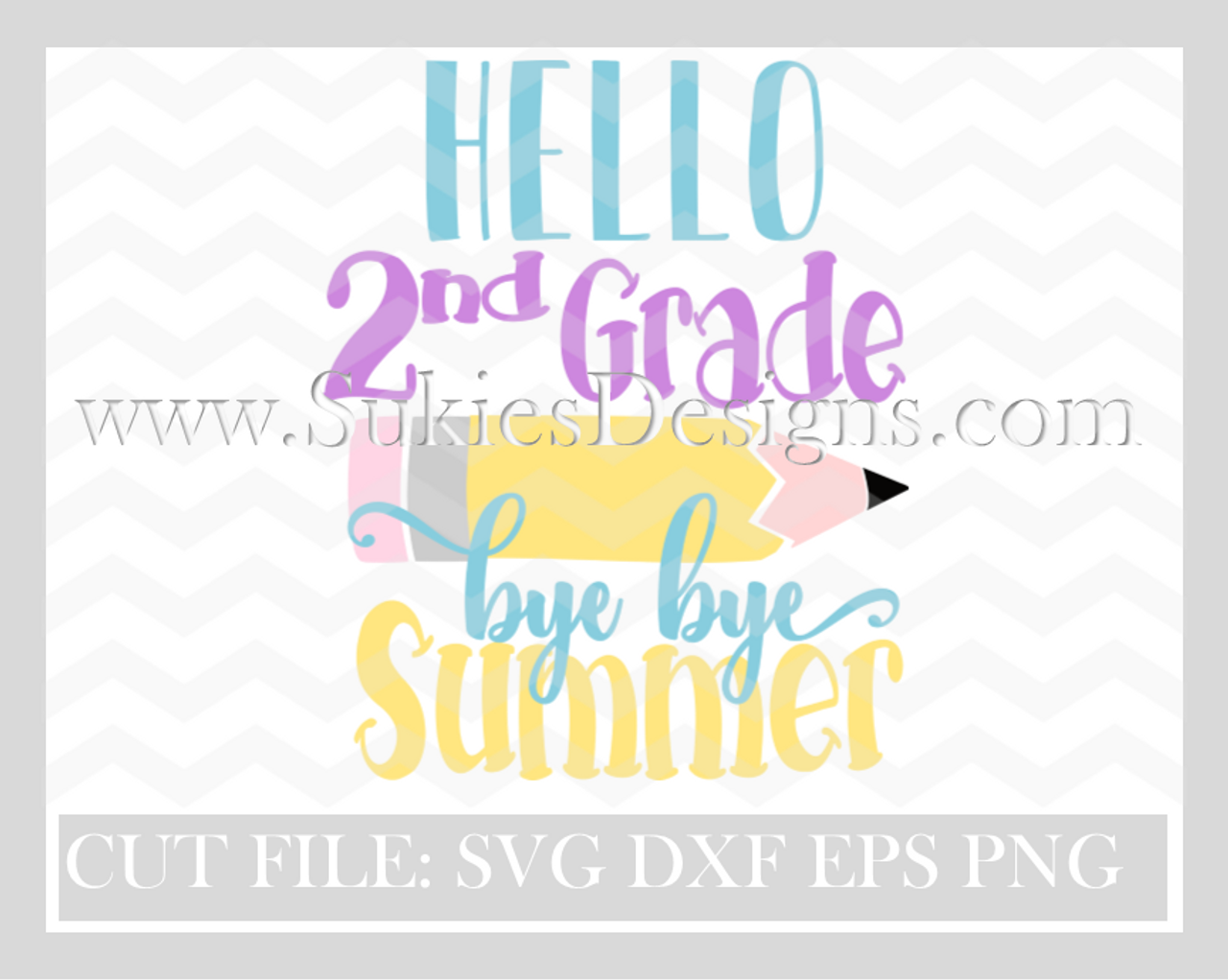 Hello 2nd grade bye bye Summer SVG, DXF, PNG EPS