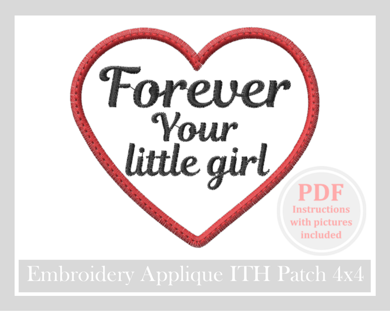 Dad my first love forever Hero appliqué Embroidery ITH patch