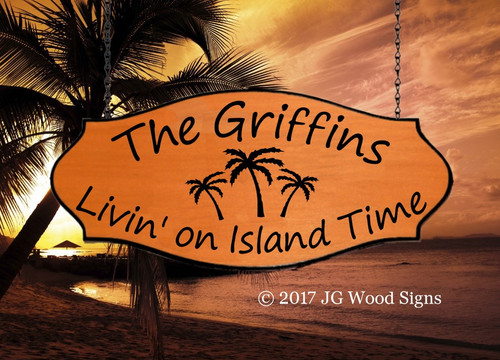 Beach Signs Lake Sign Cabin 3 Palm Graphic - Livin' on Island Time - Extra  Wide Custom Sign - Family Camping Sign with XL Sign Holder Option