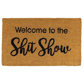 Welcome To The Shit Show Door Mat G1200004