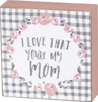 100174 Block Sign - You'Re My Mom - Set Of 4 (Pack Of 2)