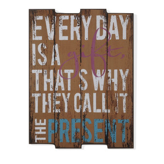 """""""Everyday Is A Gift"""" Wooden Wall Art"""