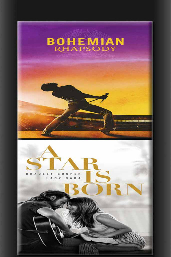 Bohemian Rhapsody + A Star Is Born