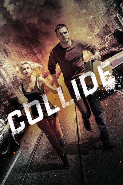 Collide [iTunes HD] Ports To Movies Anywhere & Vudu