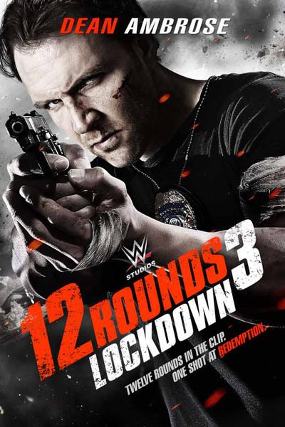 12 Rounds 3: Lockdown [Vudu HD]
