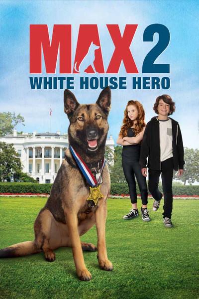 Max 2 White House Hero [Movies Anywhere HD, Vudu HD or iTunes HD via Movies Anywhere]