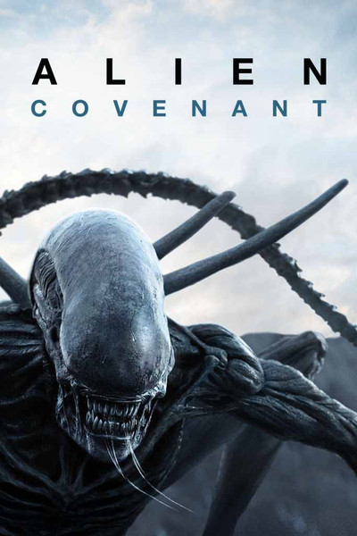 Alien Covenant [Movies Anywhere 4K, Vudu 4K, Tunes 4K Through iTunes]