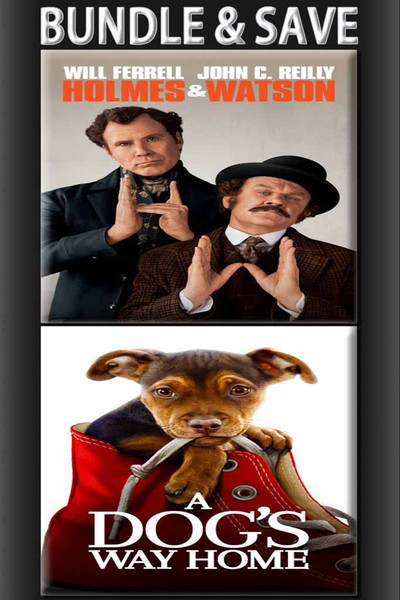 Holmes And Watson + A Dog's Way Home