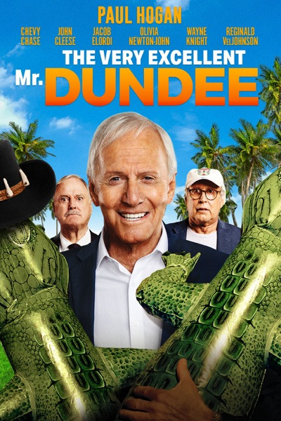 The Very Excellent Mr. Dundee [Vudu HD or iTunes HD]