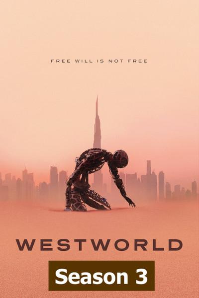 Westworld Season 3 [Vudu HD]