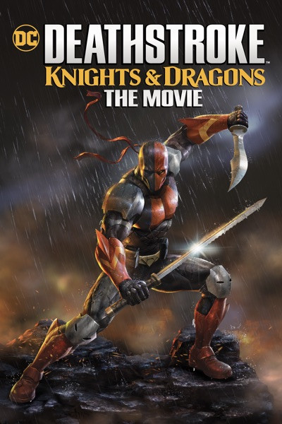 Deathstroke: Knights And Dragons [Movies Anywhere HD, Vudu HD or iTunes HD via Movies Anywhere]