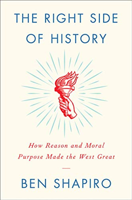 The Right Side of History: How Reason and Moral Purpose Made the West Great by Ben Shapiro - Pic 1
