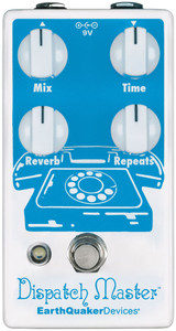 EarthQuaker Dispatch Master Digital Delay and Reverb