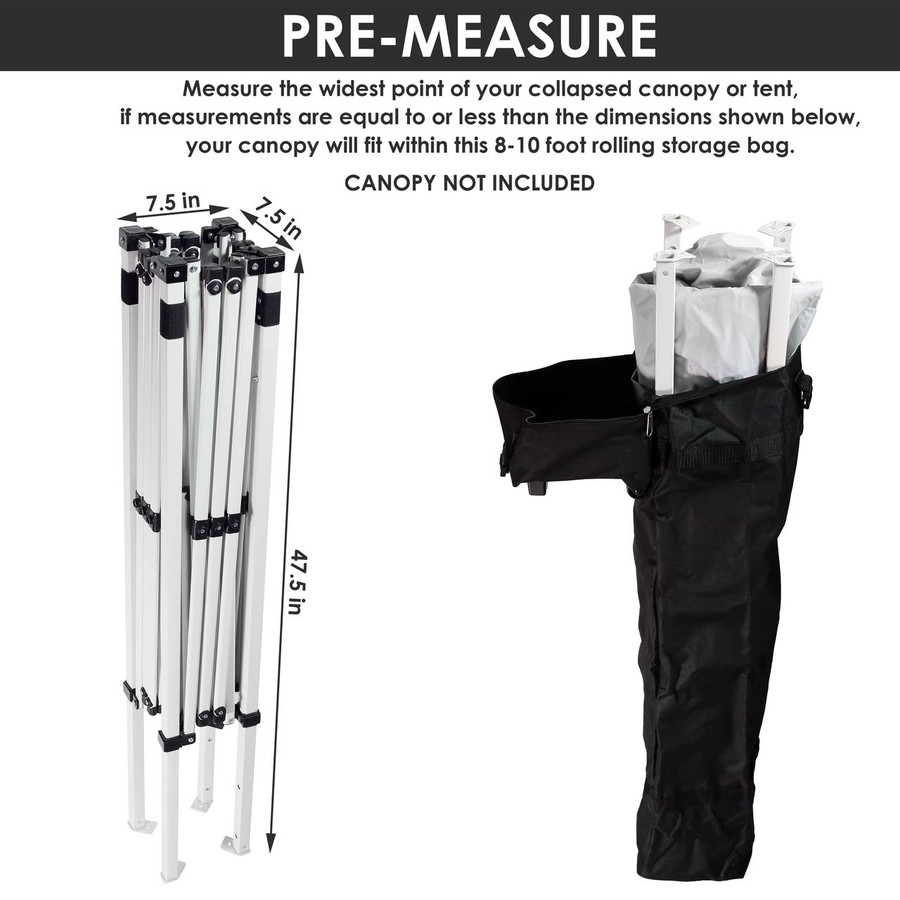 8'-10' Canopy Bag - Pre-Measure to ensure your item will fit inside the bag