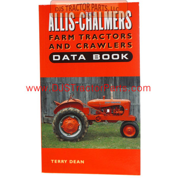 ALLIS CHALMERS FARM TRACTORS and CRAWLERS DATA BOOK - BK-074D