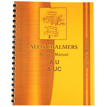 Allis Chalmers A U UC Service Manual