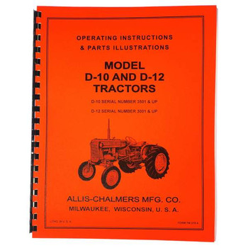 ALLIS CHALMERS D10 D12 Operating Instructions And Parts Illustrations Manual