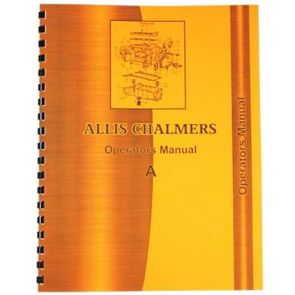 Allis Chalmers A Tractor Operators Manual