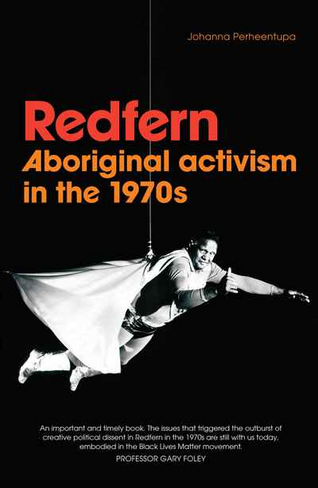 Redfern: Aboriginal activism in the 1970s