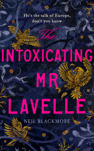 The Intoxicating Mr Lavelle (Hardcover)