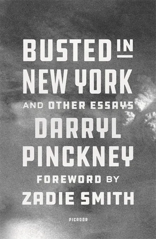 Busted in New York & Other Essays (with an introduction by Zadie Smith)