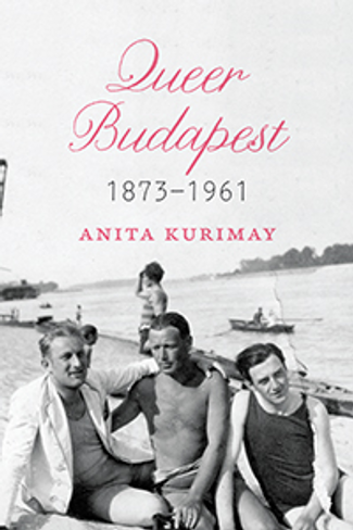 Queer Budapest, 1873–1961