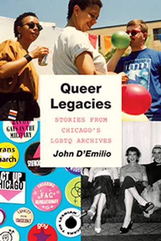 Queer Legacies: Stories from Chicago's LGBTQ Archives