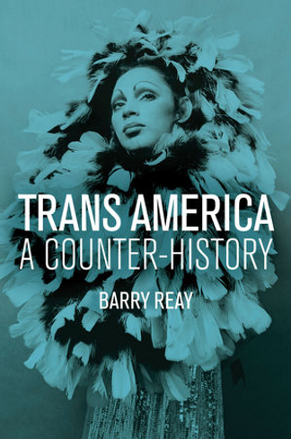 Trans America: A Counter-History