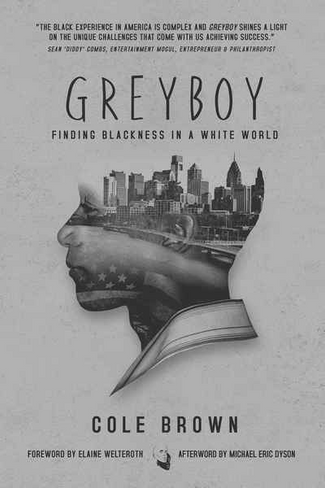 Greyboy: Finding Blackness in a White World