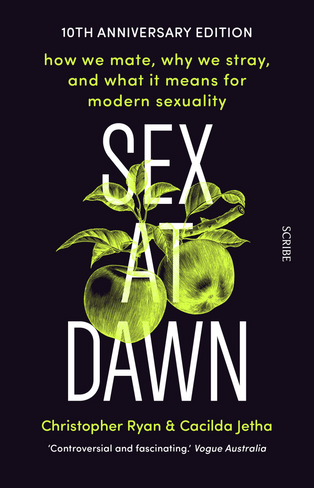 Sex at Dawn (10th Anniversary Edition)