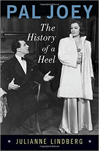 Pal Joey: The History of a Heel