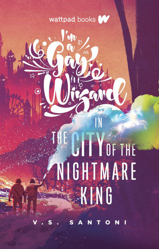 I'm a Gay Wizard in the City of the Nightmare King