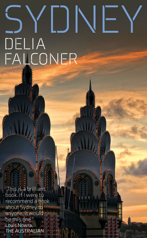 Sydney (by Delia Falconer - Updated Paperback Edition)