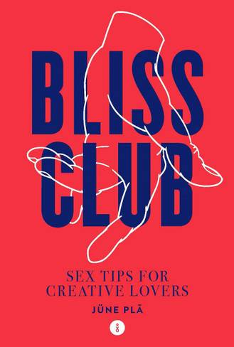 Bliss Club: Sex tips for creative lovers