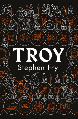 Troy: Our Greatest Story Retold (Hardback)