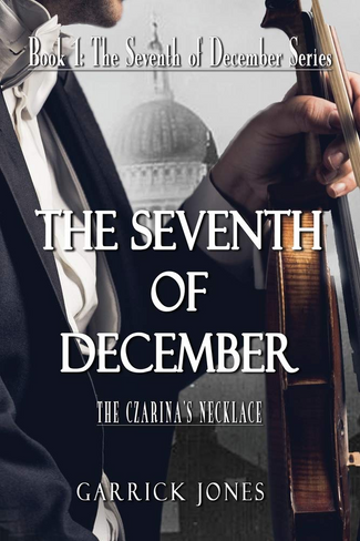 The Seventh of December: The Czarina's Necklace ( Seventh of December series Book One )