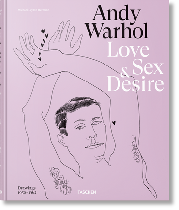 Andy Warhol: Love, Sex, and Desire. Drawings 1950–1962