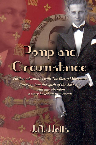Pomp and Circumstance: Further adventures with The Merry Millionaire (Volume 2)