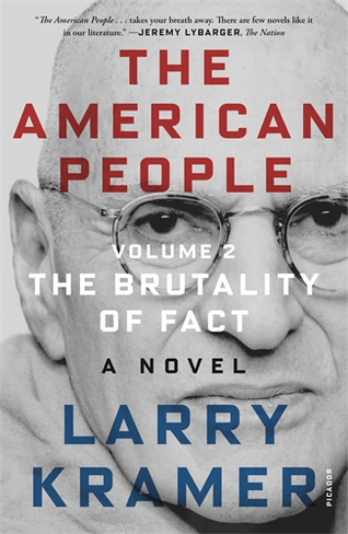 The American People (Volume 2): The Brutality of Fact