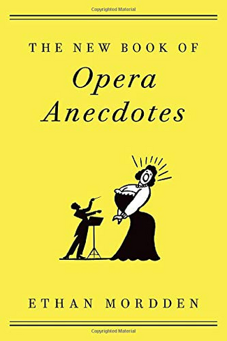 The New Book of Opera Anecdotes (Paperback)