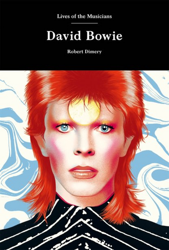 David Bowie (Lives of The Musicians)