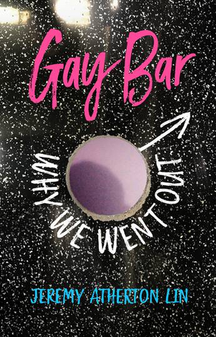 Gay Bar: Why We Went Out (UK Edition)