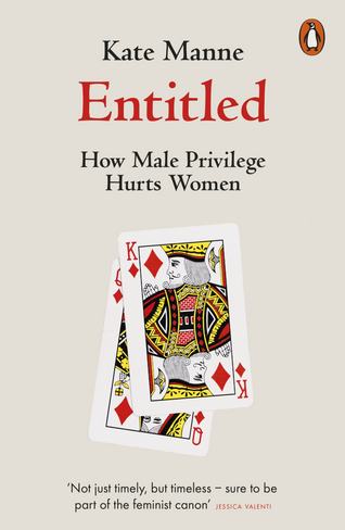 Entitled: How Male Privilege Hurts Women (Paperback)