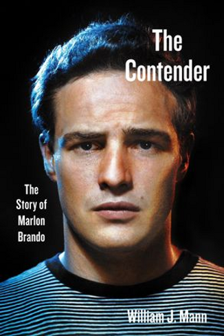 The Contender: The Story of Marlon Brando (Paperback)