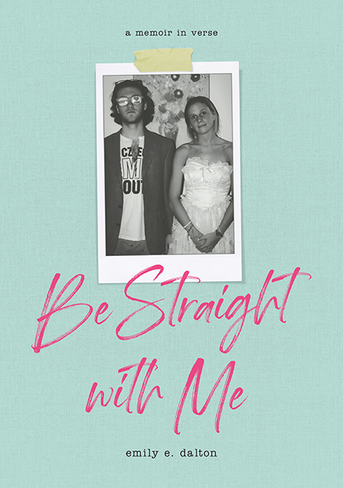 Be Straight With Me